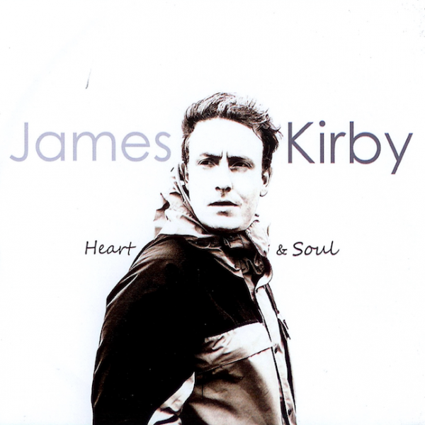 Heart And Soul - James Kirby