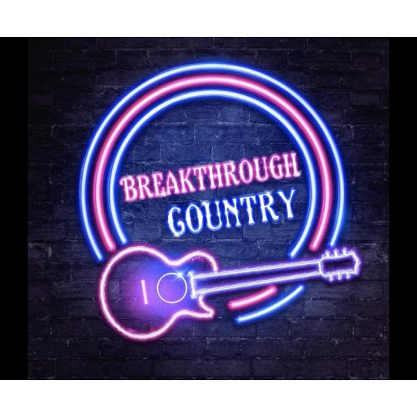 Breakthrough Country - Breakthrough Country