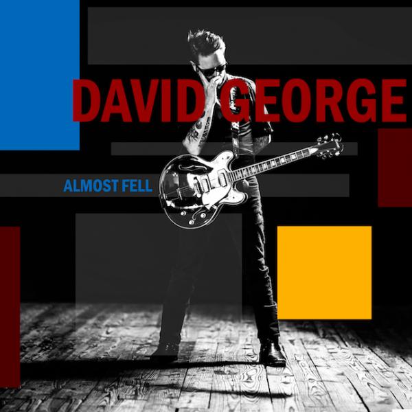 Almost Fell SINGLE - David George