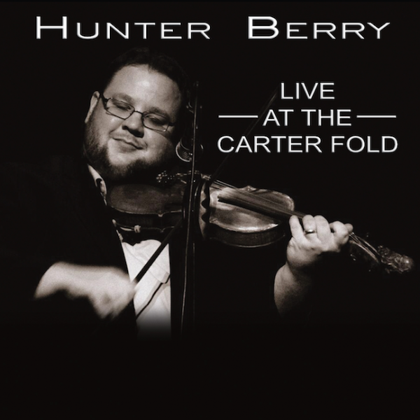 Live At The Carter Fold - Hunter Berry