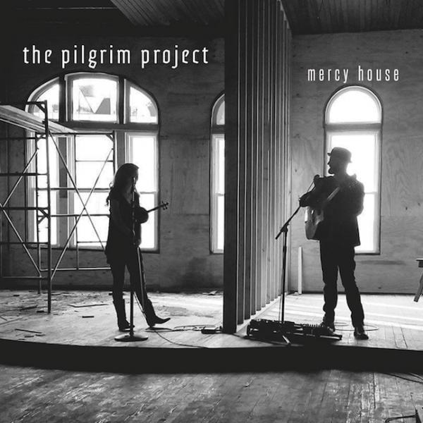 Mercy House EP - The Pilgrim Project
