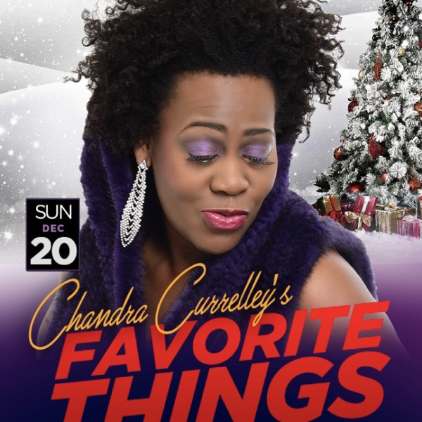 *ENCORE Chandra Currelley - Favorite Things - LIVESTREAM - TK Productions