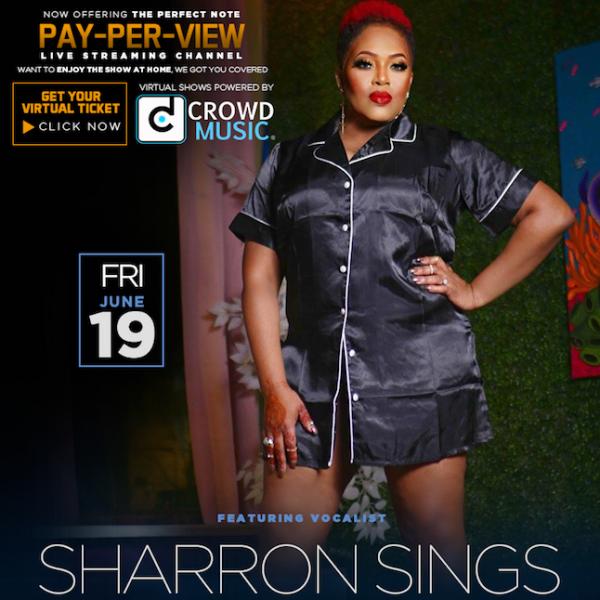 *Sharron Sings Virtual Concert, Fri June 19, 8pm ET, 7pm CT - TK Productions