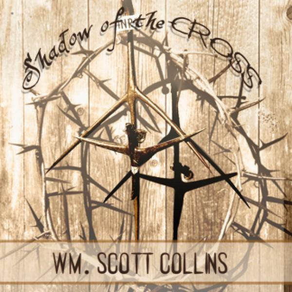 Shadow Of The Cross - Scott Collins