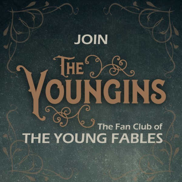 Join The Youngins Fan Club - The Young Fables