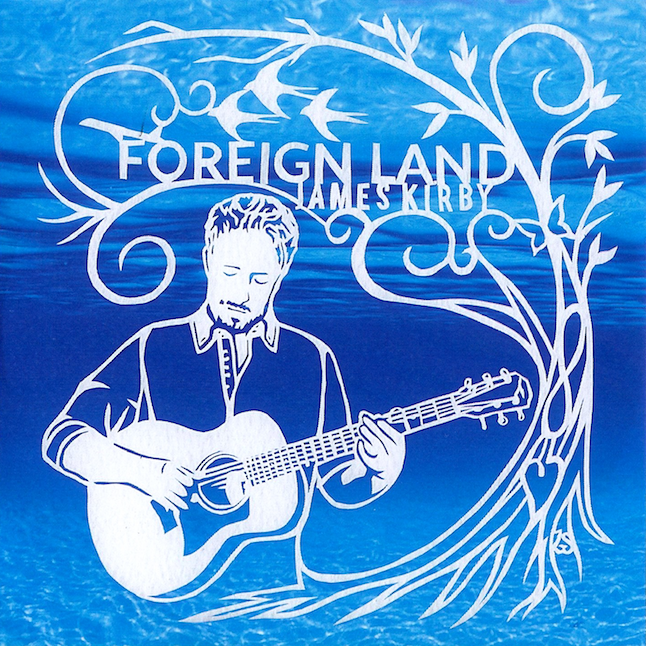 Foreign Land - James Kirby