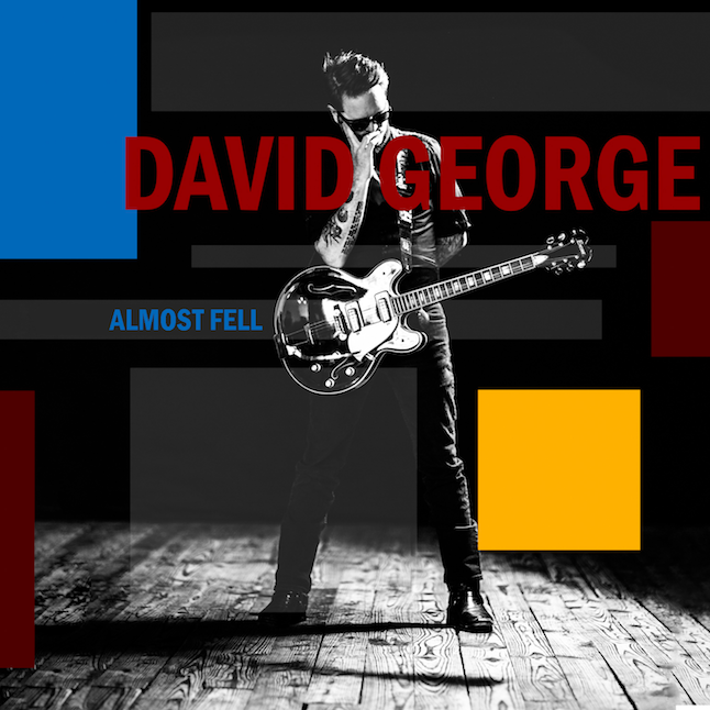 Almost Fell SINGLE - David George