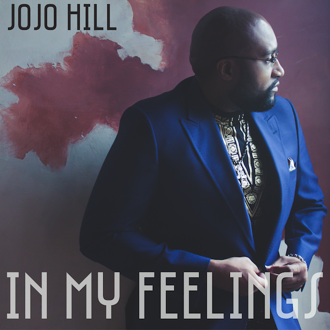 In My Feelings - Single - JoJo Hill