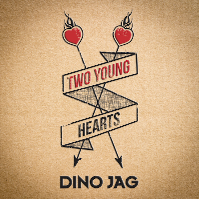 Two Young Hearts - Single - Dino Jag