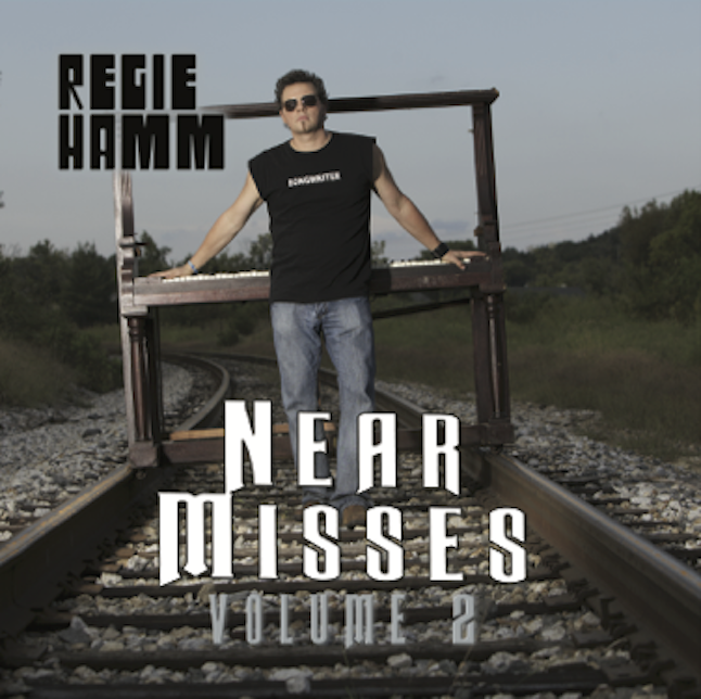 Near Misses Volume 2 - Regie Hamm
