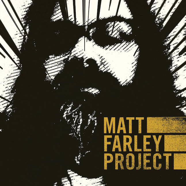 Matt Farley Project - Matt Farley Project