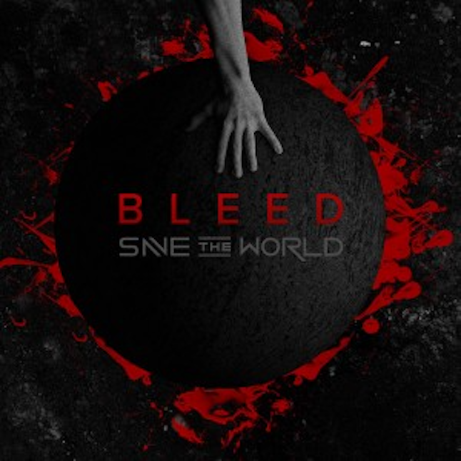 Bleed - Save The World